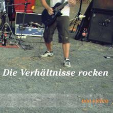 Die Verhaltnisse Rocken - CD Audio