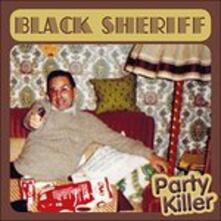 Party Killer - CD Audio di Black Sheriff