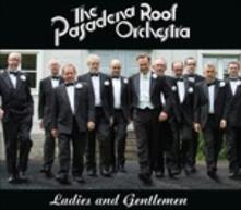 Ladies and Gentlemen - CD Audio di Pasadena Roof Orchestra