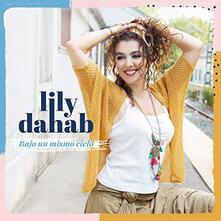 Bajo un mismo cielo - CD Audio di Lily Dahab