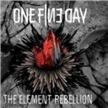 Element Rebellion - CD Audio di One Fine Day