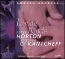 Loving Hands - CD Audio di Peter Horton