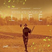 Songs & Dances of Life - CD Audio