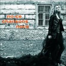 Chansons Noce - CD Audio di No-Ce