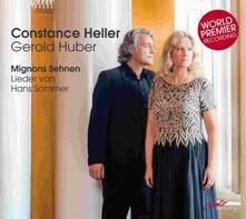 Mignon Sehnen. Lieder - CD Audio di Hans Sommer,Constance Heller