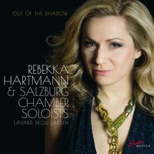 Out of the Shadow. Concerto per violino - CD Audio di Felix Mendelssohn-Bartholdy,Rebekka Hartmann