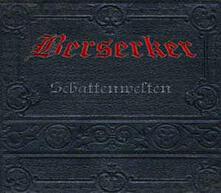 Schattenwelten - CD Audio di Berserker