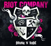 Drunk 'N' Rude - CD Audio di Riot Company