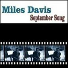 September Song - CD Audio di Miles Davis