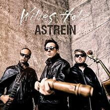Astrein - CD Audio di Wildes Holz