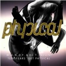 Ten Years Get Physical - CD Audio di MANDY