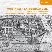 Konstanzer Kathedralmusik - CD Audio di Parnassi Musici