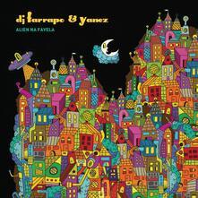 Alien na favela - CD Audio di DJ Farrapo,Yanez