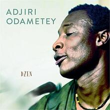 Dzen - CD Audio di Adjiri Odametey