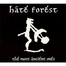 Most Ancient Ones - CD Audio di Hate Forest