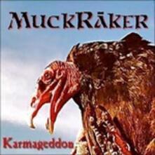 Karmageddon - CD Audio di Muckrakers