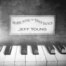 More Song Than Dance - CD Audio di Jeff Young