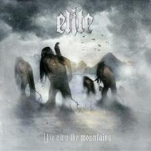 We Own the Mountains - CD Audio di Elite