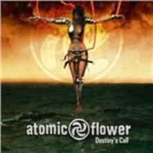 Destiny's Call - CD Audio di Atomic Flower