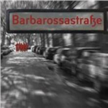 BarbarossaStraße - CD Audio di BarbarossaStraße