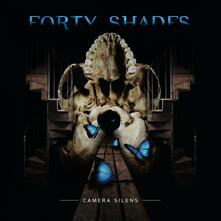 Camera Silens - CD Audio di Forty Shades