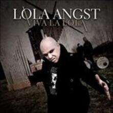 Viva La Lola - CD Audio di Lola Angst