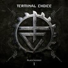 Black Journey 1 - CD Audio di Terminal Choice