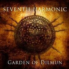 Garden of Dilmun - CD Audio di Seventh Harmonic