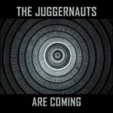 … Are Coming - CD Audio di Juggernauts