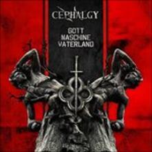 Gott Maschine Vaterland - CD Audio di Cephalgy
