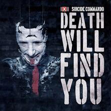 Death Will Find You - CD Audio Singolo di Suicide Commando