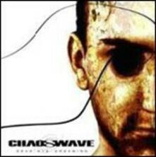 Dead Eye Dreaming - CD Audio di Chaoswave