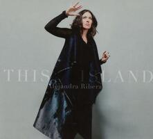 This Island - CD Audio di Alejandra Ribera