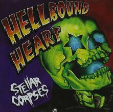 Hellbound Heart - CD Audio di Stellar Corpses