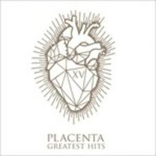 XV Greatest Hits - CD Audio di Placenta