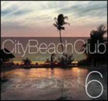 City Beach Club 6 - CD Audio di Ping