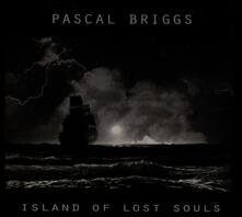 Island of Lost Souls - CD Audio di Pascal Briggs