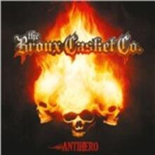 Antihero - CD Audio di Bronx Casket Co.