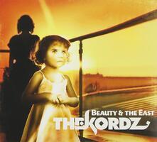 Beauty & the East - CD Audio di Kordz