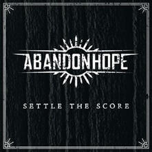 Settle the Score - CD Audio di Abandonhope