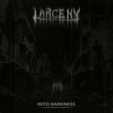 Into Darkness - CD Audio di Larceny