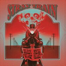 Just 'cause You Got the Monkey Off Your Back - CD Audio di Stray Train