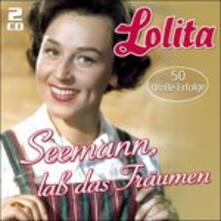 Seemann Lass das Traumen - CD Audio di Lolita