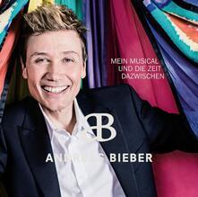 Mein Musical & die Zeit D - CD Audio di Andreas Bieber