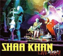 Live 2009! - CD Audio di Shaa Khan