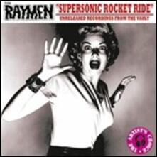 Supersonic Rocket Ride - CD Audio di Raymen