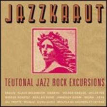 Jazzkraut. Teutonal Jazz Rock Excursions - CD Audio