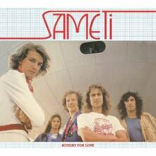 Hungry for Love - CD Audio di Sameti