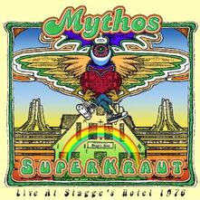 SuperKraut. Live at Stagge's Hotel 1976 - CD Audio di Mythos