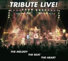 Live the Melody - CD Audio di Tribute